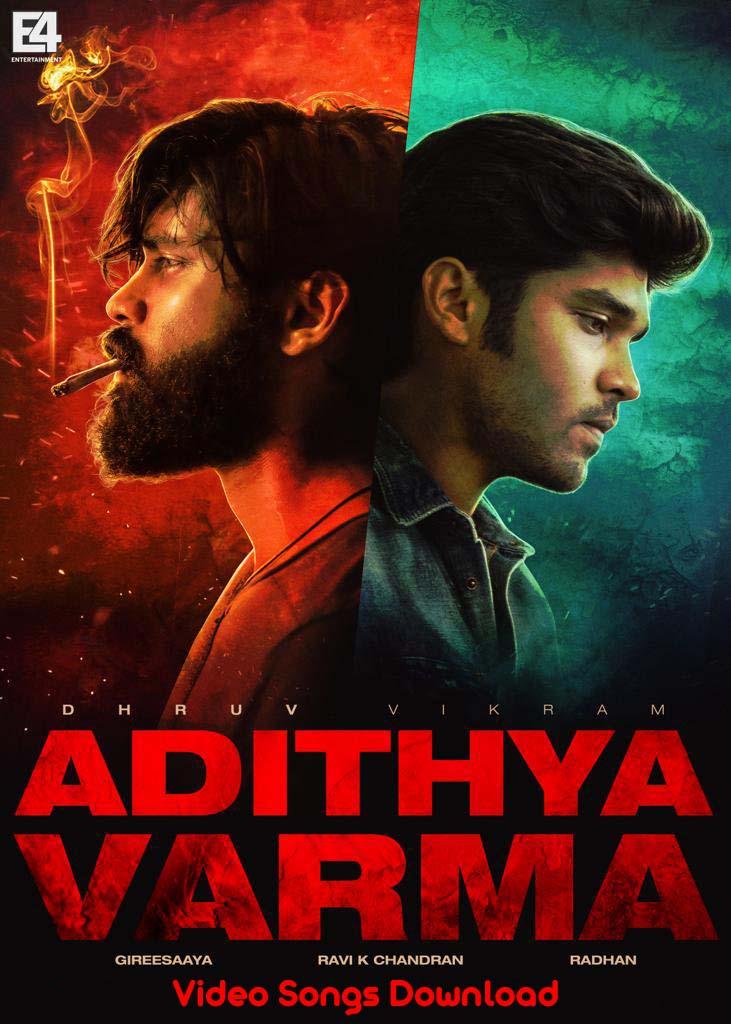 Adithya Varma Video Songs Download