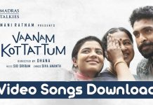 Vaanam Kottattum Video Songs Download